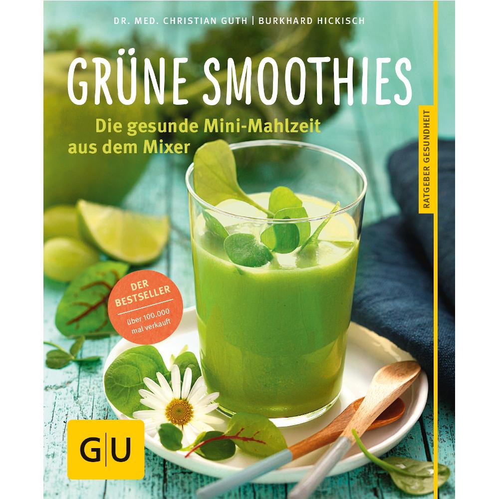 Gräfe und Unzer Verlag GmbH Vertrieb Fachhandel GU Grüne Smoothies gesunde Mini-Mahlzeit a.d.Mixer 10755248